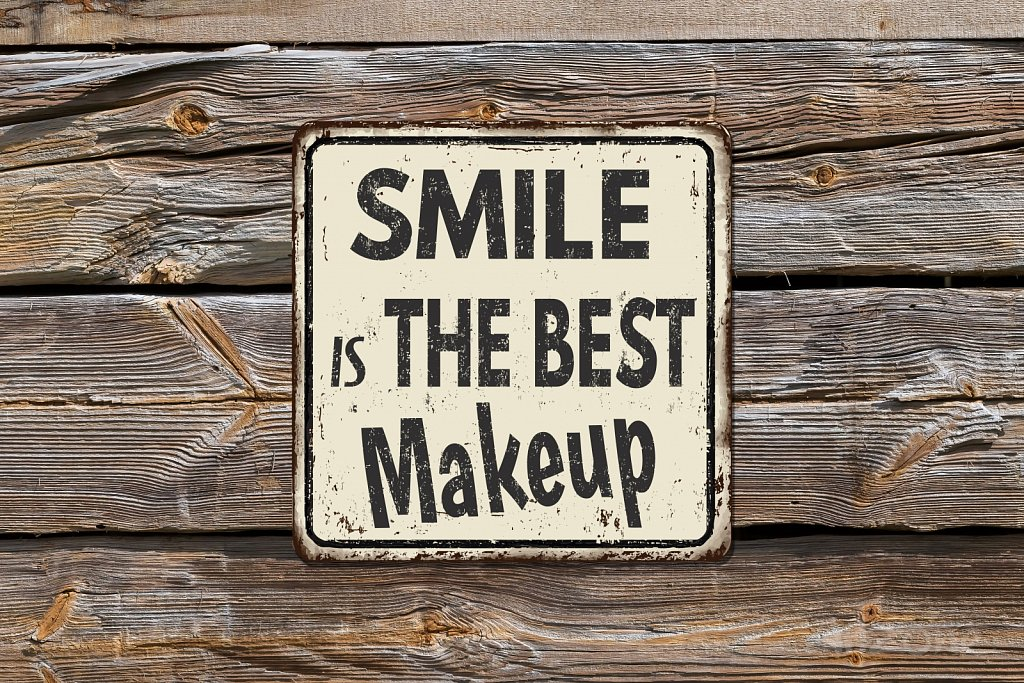 Smile is the best make up sign