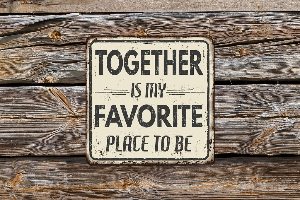 together-is-my-favorite-place-to-be-sign.jpg