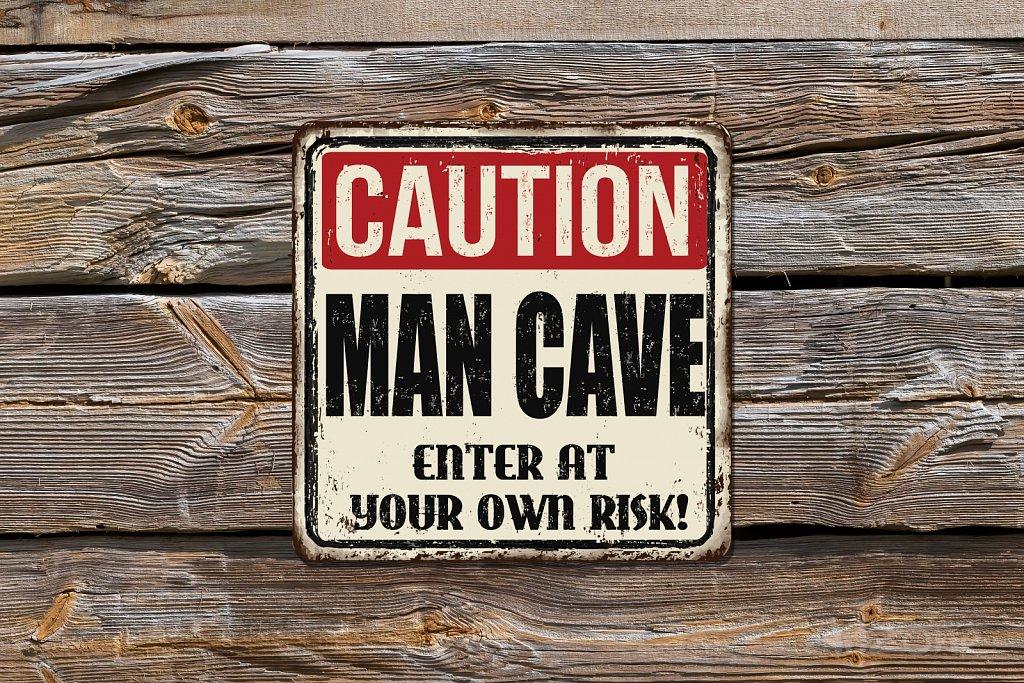 Caution MAN CAVE! sign