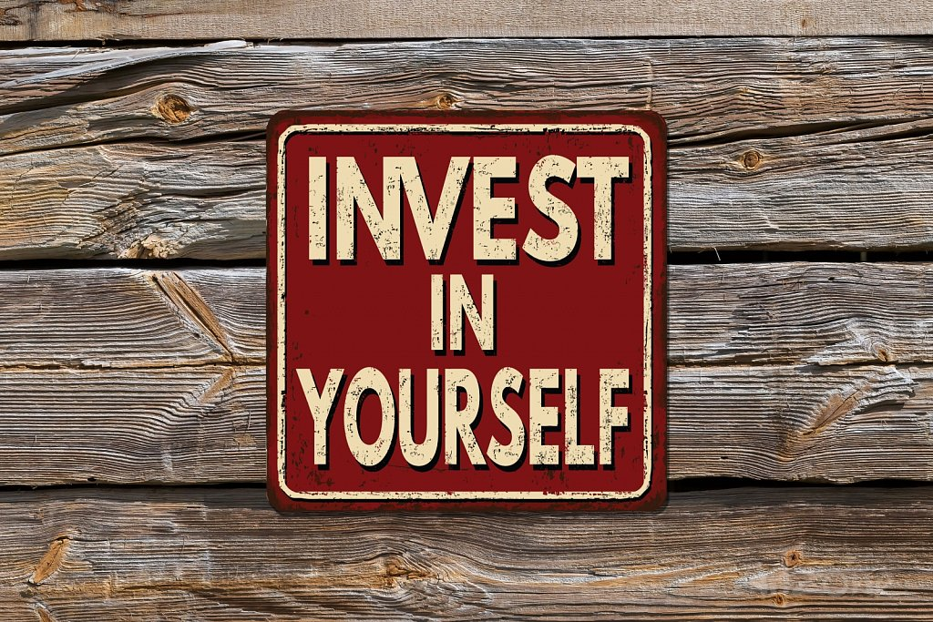 INVEST in YOURSELF sign
